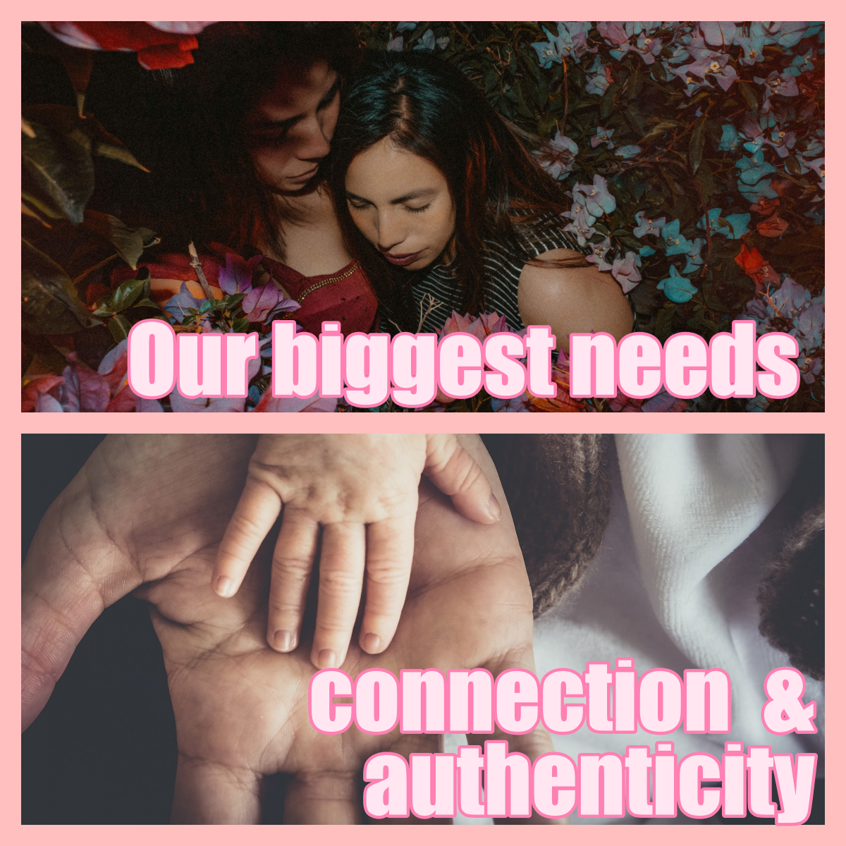 CONNECTION & AUTHENTICITY IS WHAT WE NEED AND YEARN FOR THE MOST